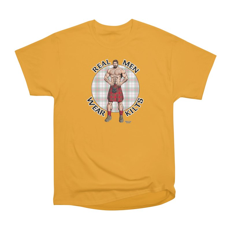 Real Men Wear Kilts Men's Heavyweight T-Shirt by Kyle's Bed & Breakfast Fine Clothing & Gifts Shop