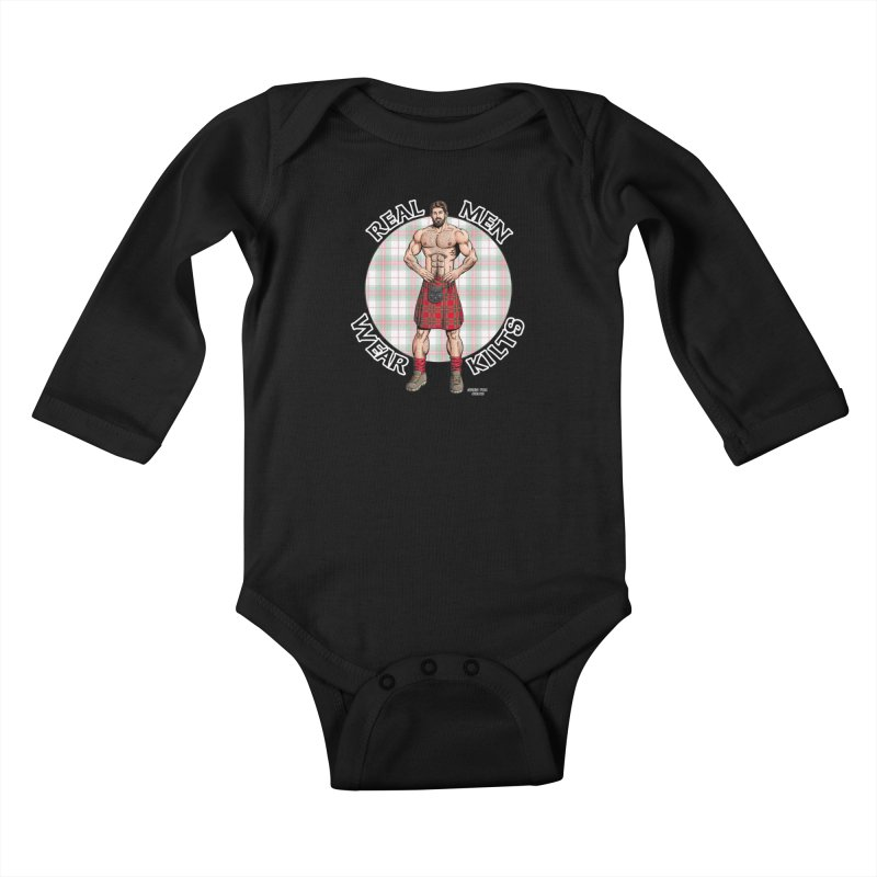 Real Men Wear Kilts Kids Baby Longsleeve Bodysuit by Kyle's Bed & Breakfast Fine Clothing & Gifts Shop