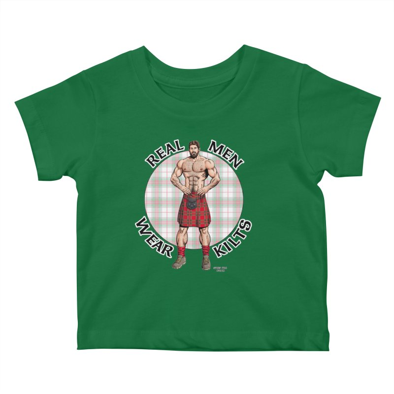 Real Men Wear Kilts Kids Baby T-Shirt by Kyle's Bed & Breakfast Fine Clothing & Gifts Shop