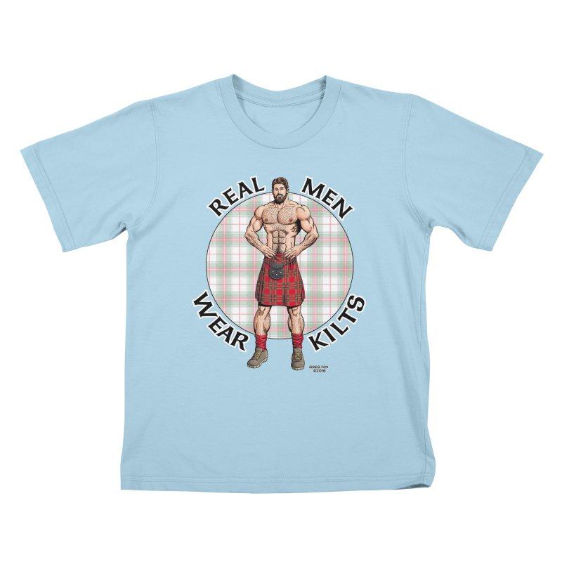 Real Men Wear Kilts Kids T-Shirt by Kyle's Bed & Breakfast Fine Clothing & Gifts Shop