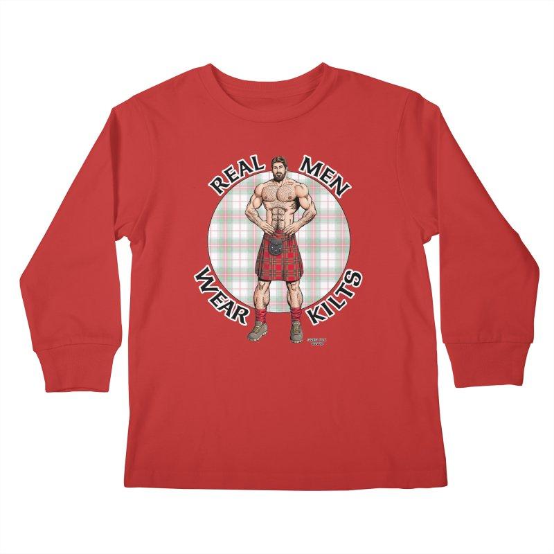 Real Men Wear Kilts Kids Longsleeve T-Shirt by Kyle's Bed & Breakfast Fine Clothing & Gifts Shop