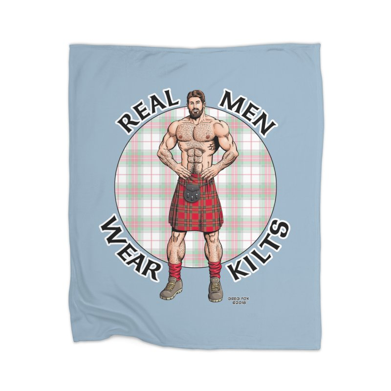 Real Men Wear Kilts Home Blanket by Kyle's Bed & Breakfast Fine Clothing & Gifts Shop
