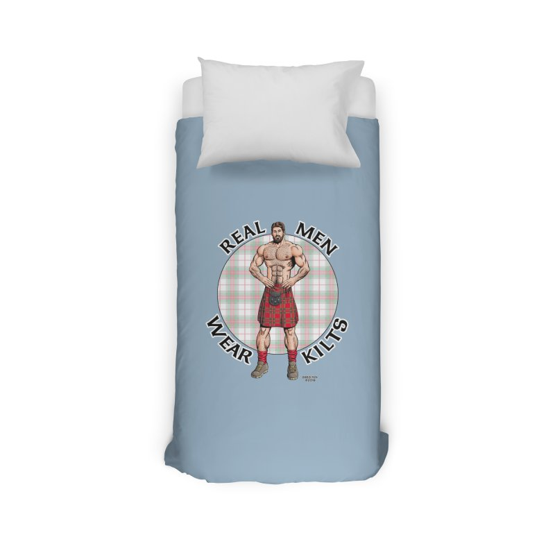 Real Men Wear Kilts Home Duvet by Kyle's Bed & Breakfast Fine Clothing & Gifts Shop