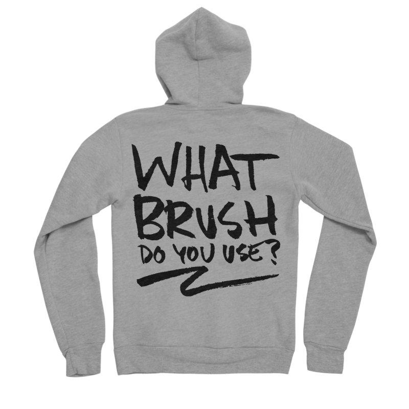 What Brush Do You Use? Men's Sponge Fleece Zip-Up Hoody by Kyle Ferrin's Artist Shop