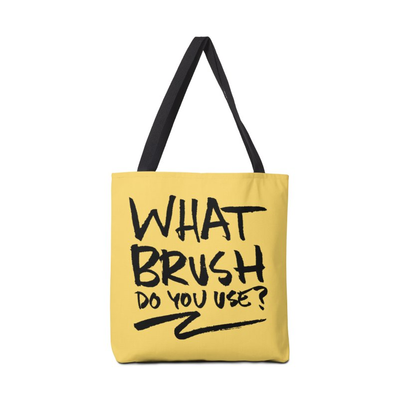 What Brush Do You Use? Accessories Tote Bag Bag by Kyle Ferrin's Artist Shop