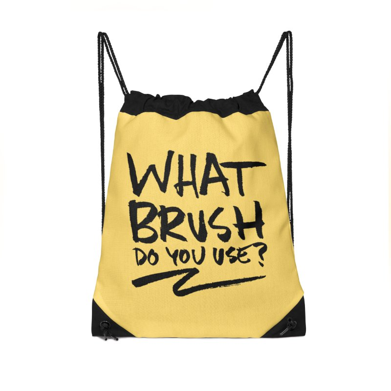 What Brush Do You Use? Accessories Drawstring Bag Bag by Kyle Ferrin's Artist Shop