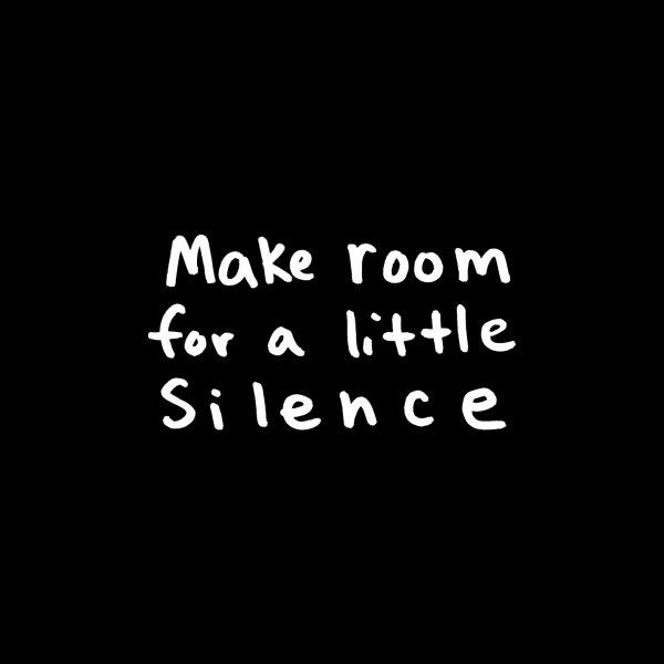 Design for Make Some Silence