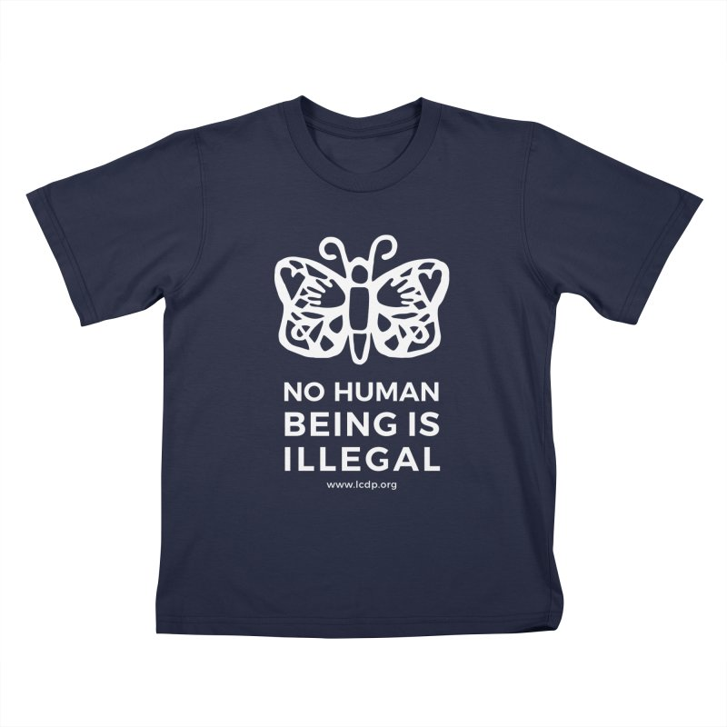 No Human Being is Illegal-Multicolored Kids T-Shirt by La Clinica del Pueblo Retail Store