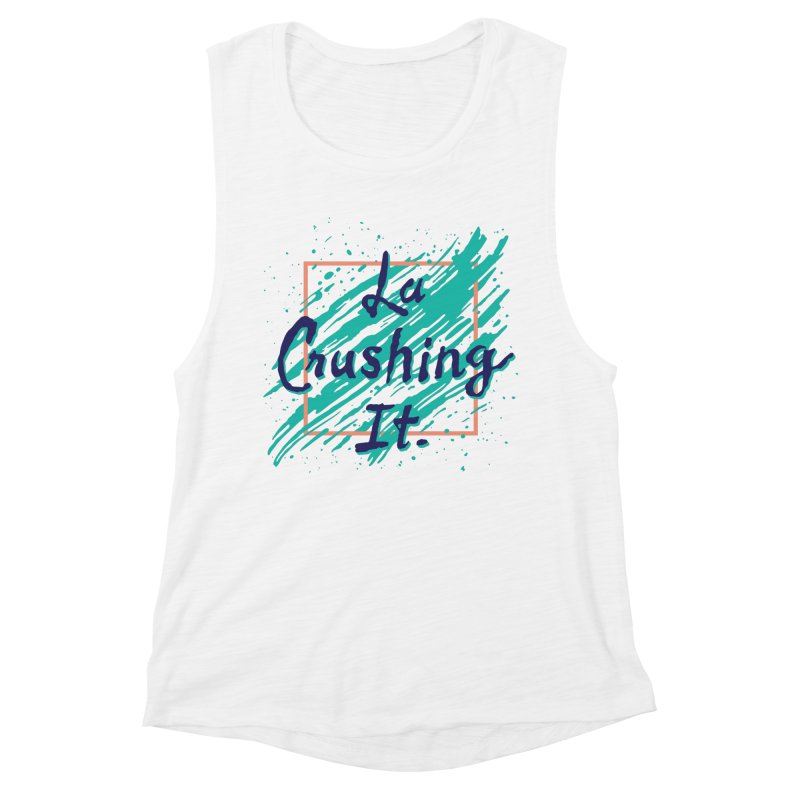 LCI Brush 01 Women's Muscle Tank by lacrushingit's Artist Shop