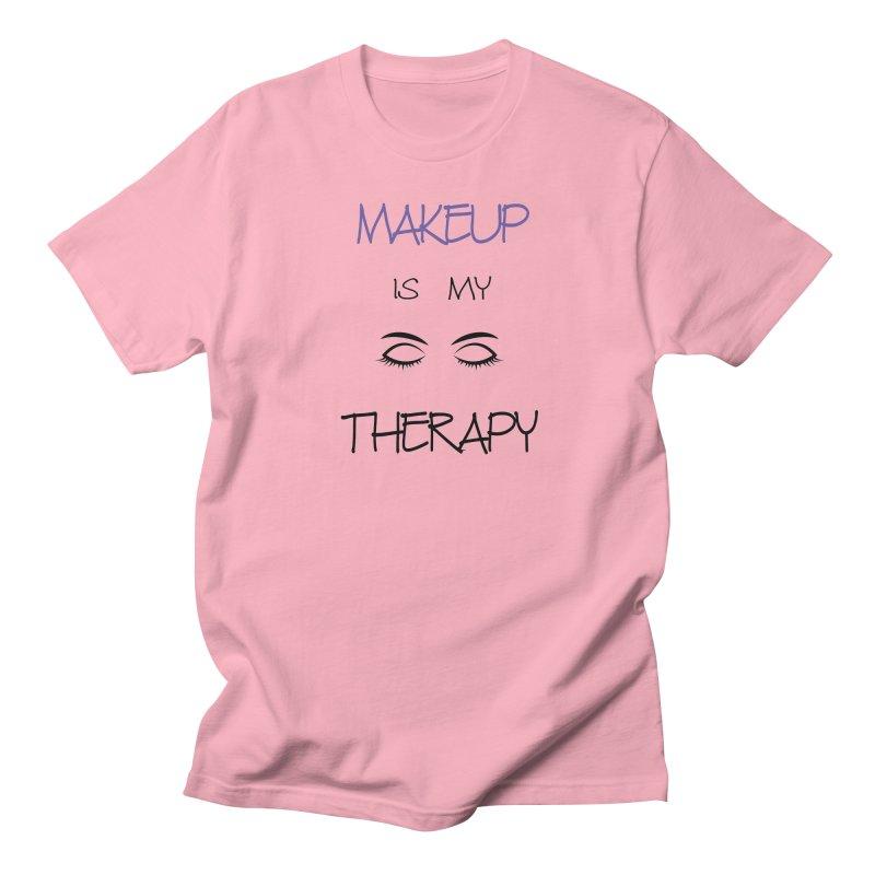 Makeup therapy Women's Regular Unisex T-Shirt by BubaMara's Artist Shop