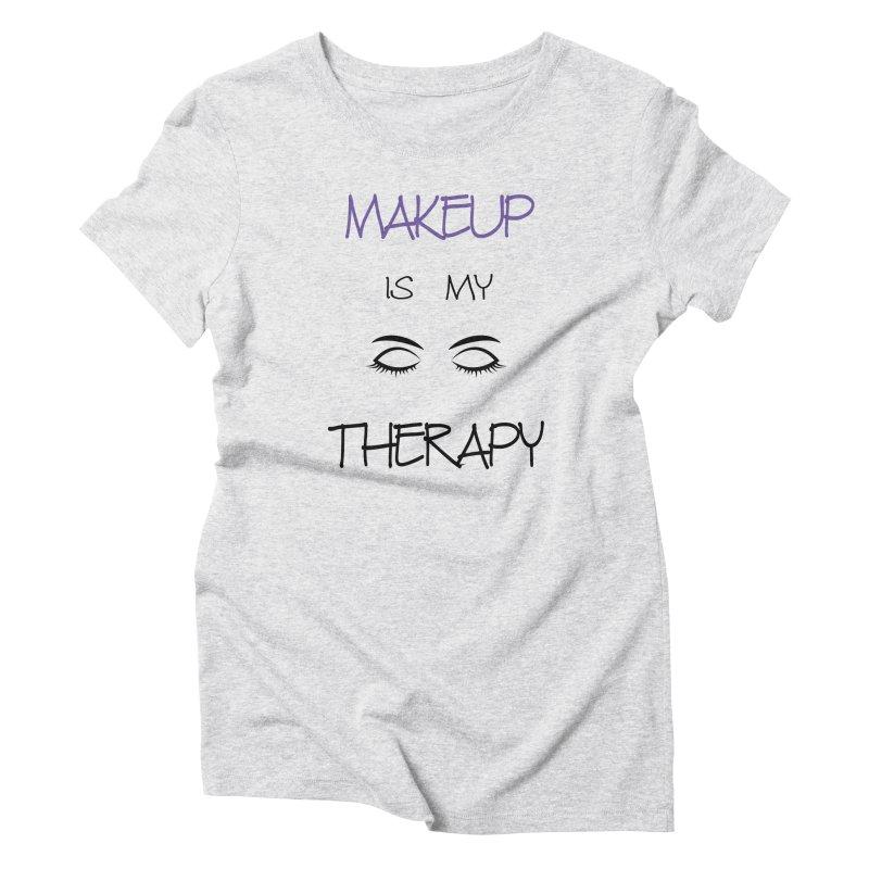 Makeup therapy Women's Triblend T-Shirt by BubaMara's Artist Shop