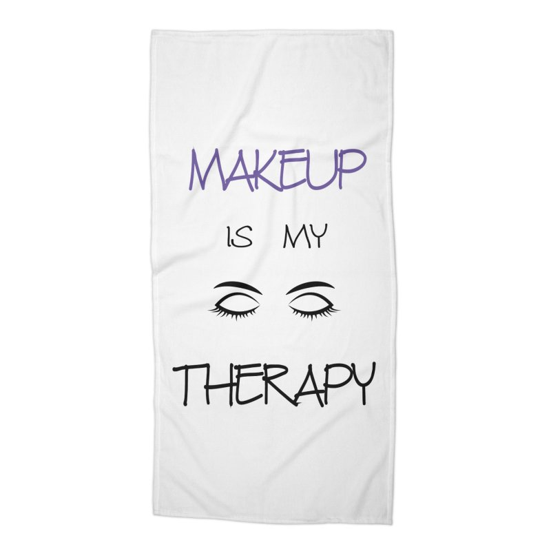Makeup therapy Accessories Beach Towel by BubaMara's Artist Shop