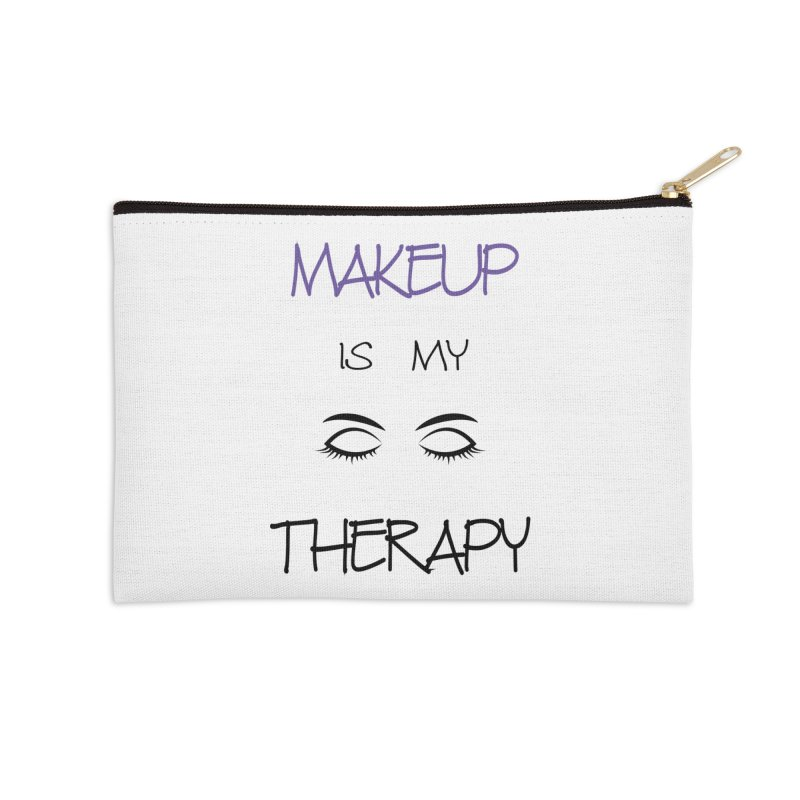 Makeup therapy Accessories Zip Pouch by BubaMara's Artist Shop