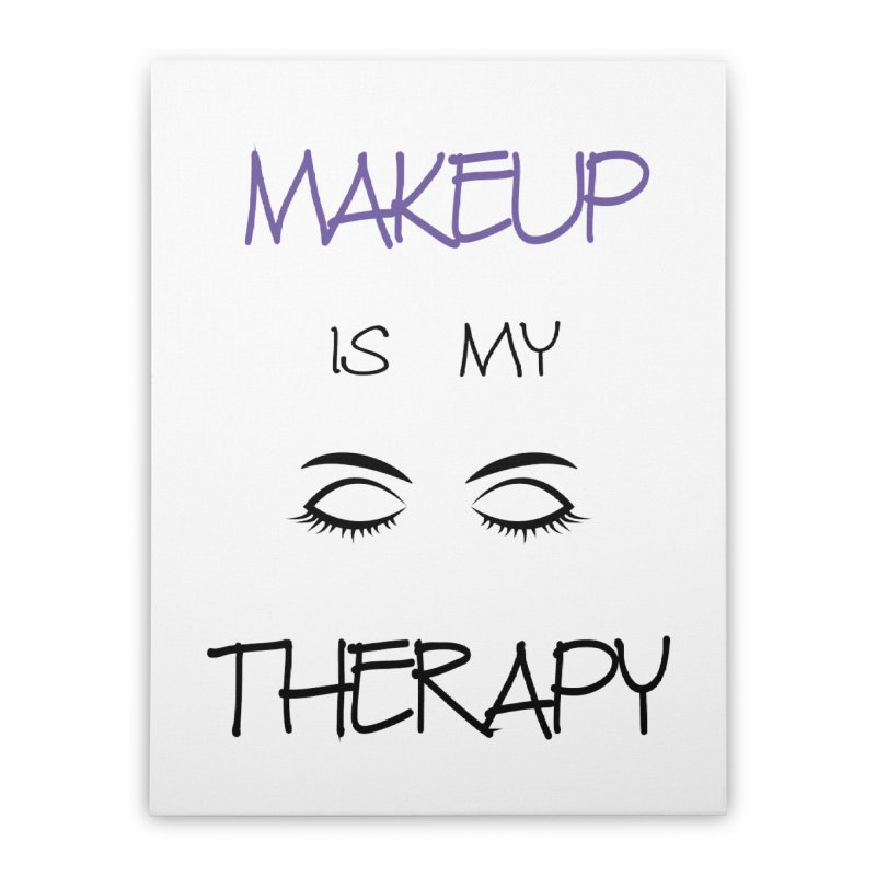 Makeup therapy Home Stretched Canvas by BubaMara's Artist Shop