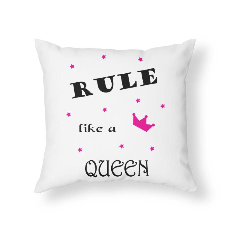 Rule like a queen in Throw Pillow by BubaMara's Artist Shop