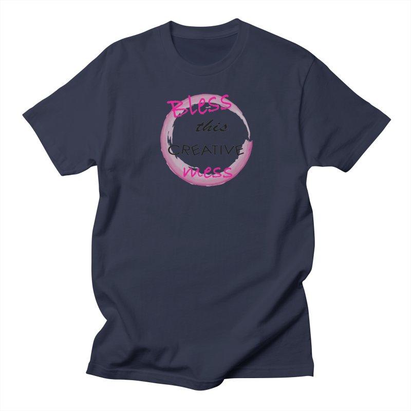 Bless this creative mess Women's Regular Unisex T-Shirt by BubaMara's Artist Shop