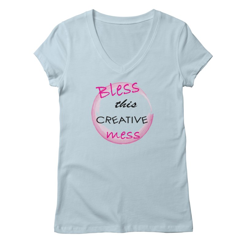 Bless this creative mess Women's Regular V-Neck by BubaMara's Artist Shop
