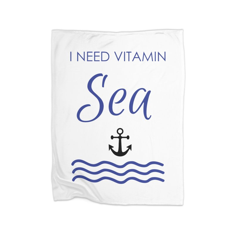 I need vitamin sea Home Fleece Blanket Blanket by BubaMara's Artist Shop