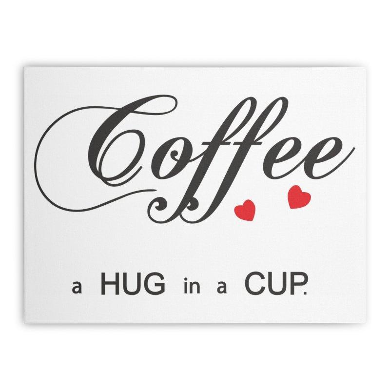 Coffe hug Home Stretched Canvas by BubaMara's Artist Shop