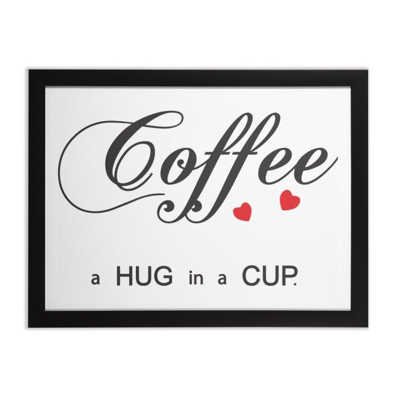 Coffe hug Home Framed Fine Art Print by BubaMara's Artist Shop
