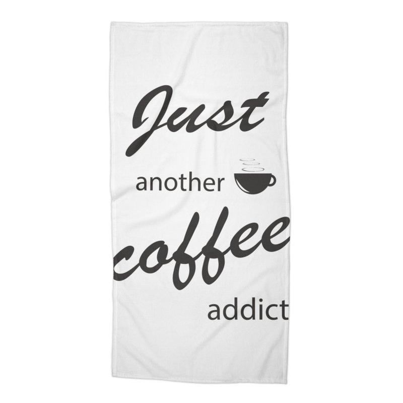 Coffee addict Accessories Beach Towel by BubaMara's Artist Shop
