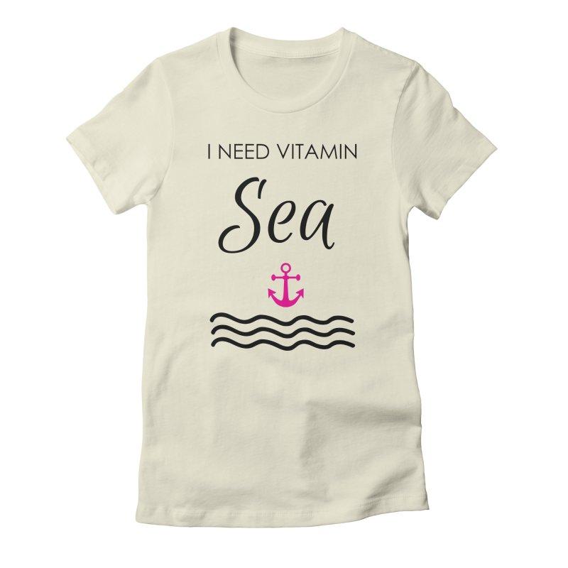 I need vitamin sea Women's Fitted T-Shirt by BubaMara's Artist Shop