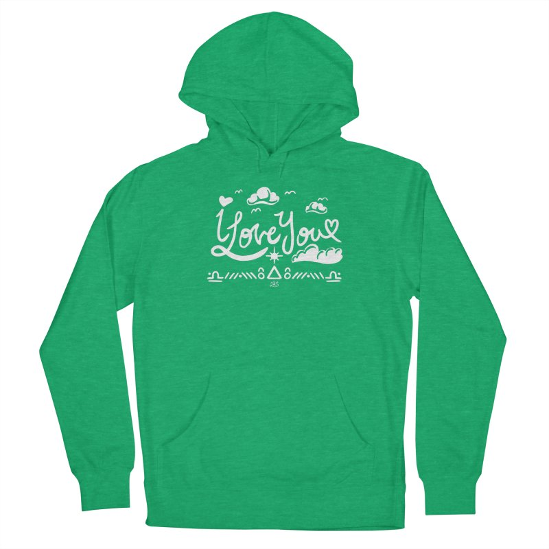 I Love You Women's French Terry Pullover Hoody by Lady Katie Sue