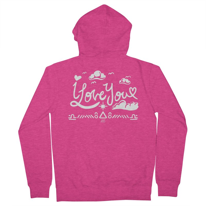 I Love You Women's French Terry Zip-Up Hoody by Lady Katie Sue
