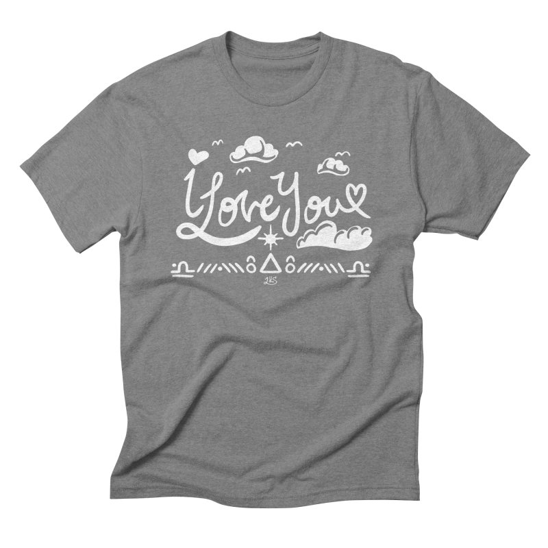 I Love You Men's Triblend T-Shirt by Lady Katie Sue