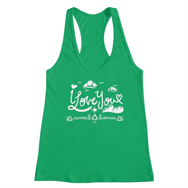 I Love You Women's Tank by Lady Katie Sue