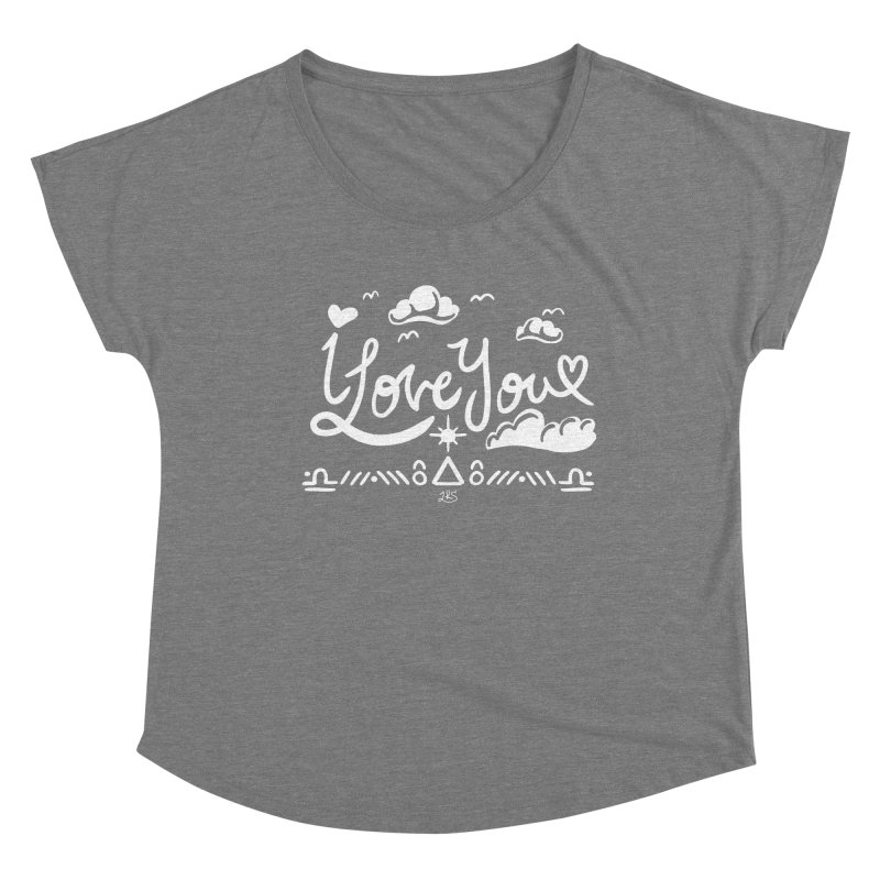 I Love You Women's Scoop Neck by Lady Katie Sue