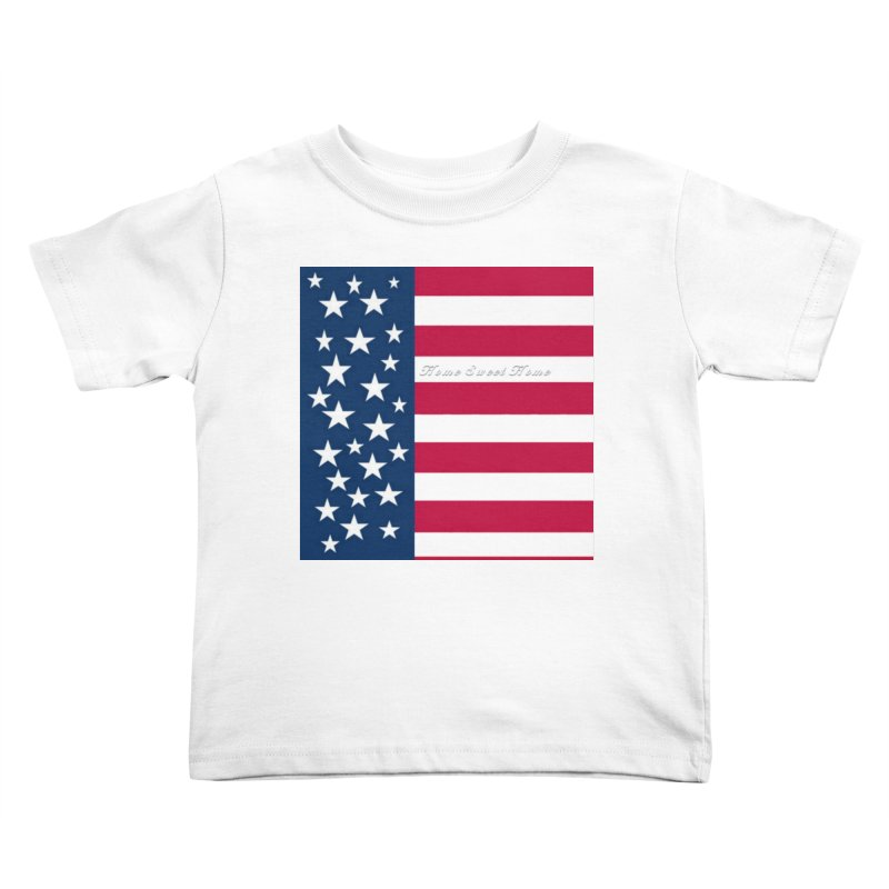 Home Sweet Home Kids Toddler T-Shirt by Lady Ls Designs Artist Shop