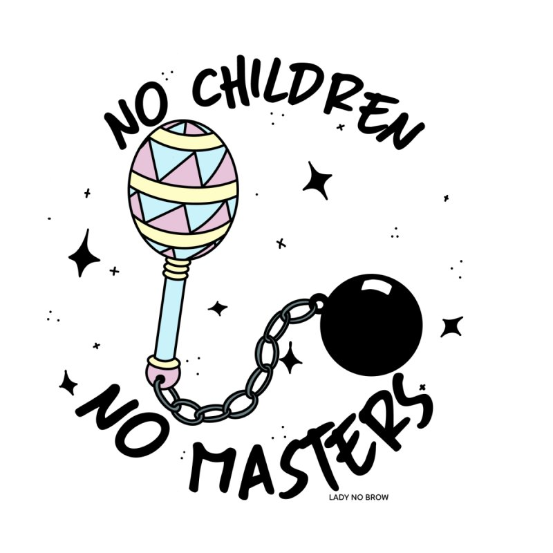 No Masters in  by ladynobrow's Artist Shop