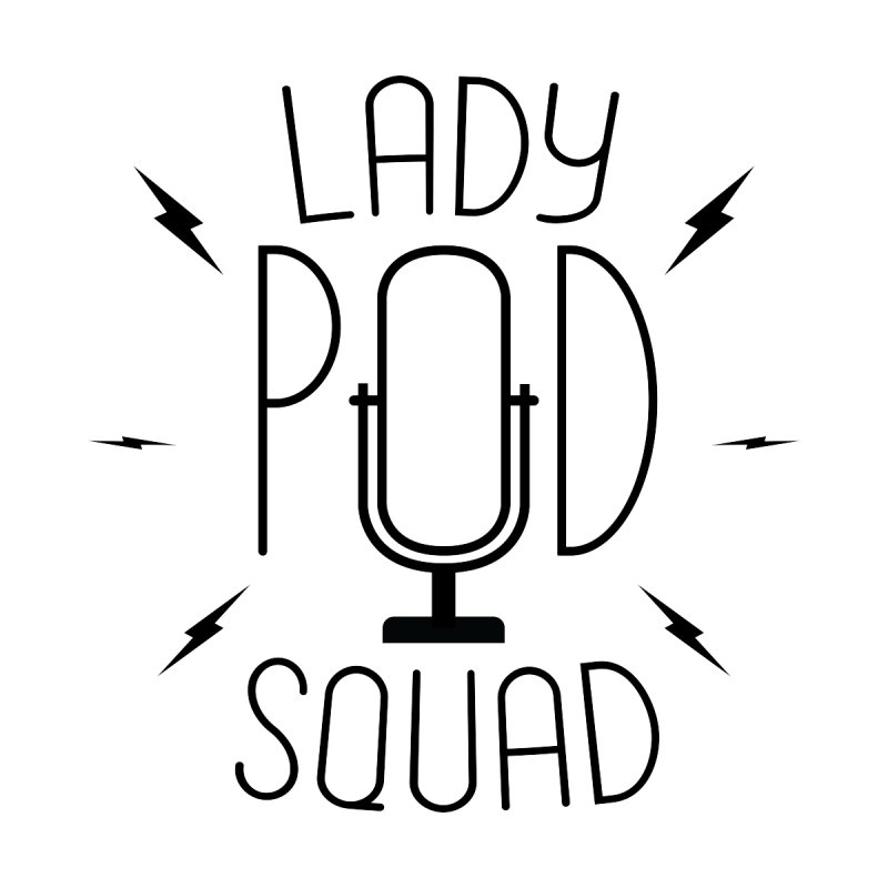 Lady Pod Squad black text mic logo Men's T-Shirt by Lady Pod Squad's Shop