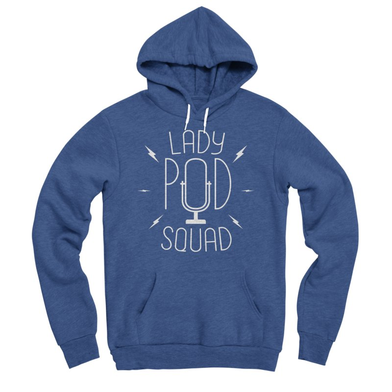 Lady Pod Squad white text mic logo Men's Sponge Fleece Pullover Hoody by Lady Pod Squad's Shop