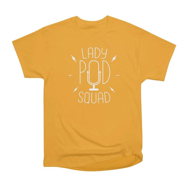 Lady Pod Squad white text mic logo Men's Heavyweight T-Shirt by Lady Pod Squad's Shop