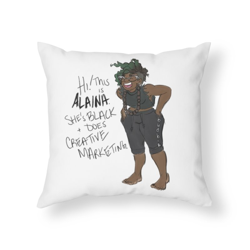 Hi! This is Alaina. And she's WIGGLY. Home Throw Pillow by LAINWEAR