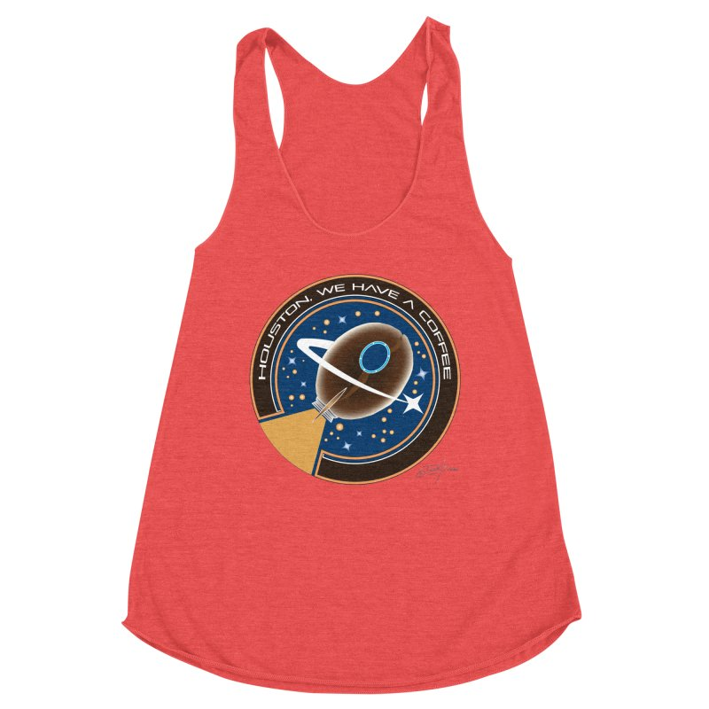 D19 Houston we have a coffee Women's Tank by LajarinDream