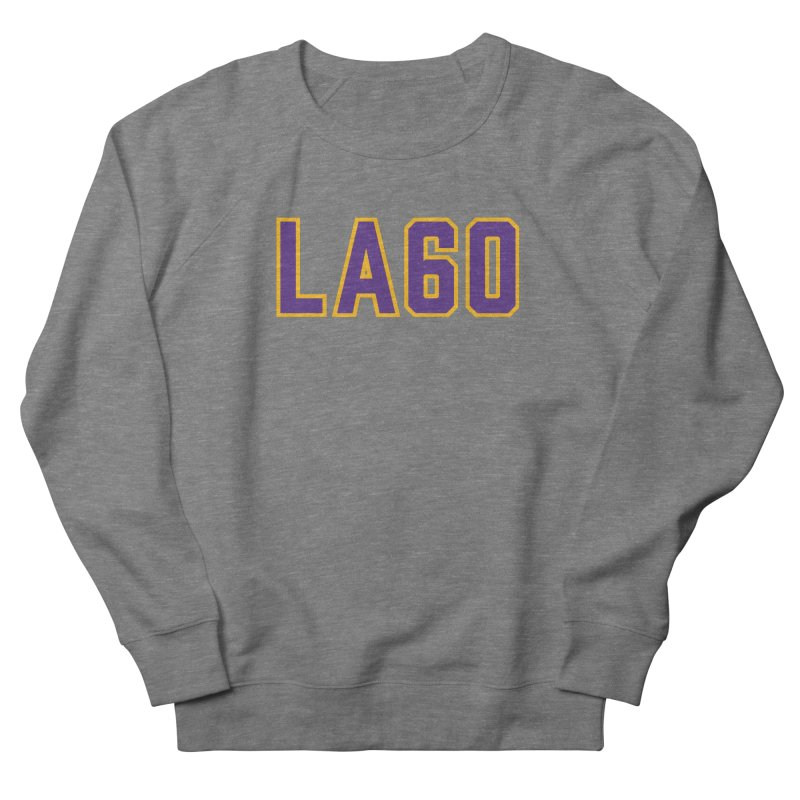 Sixty Years Men's French Terry Sweatshirt by Lakers Nation's Artist Shop