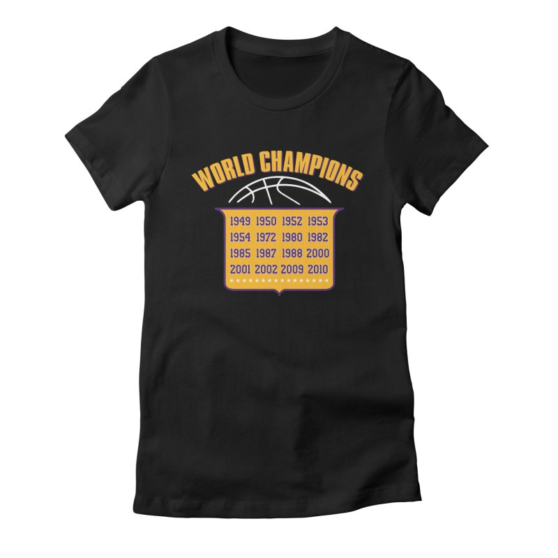 World Champions Women's Fitted T-Shirt by lakersnation's Artist Shop