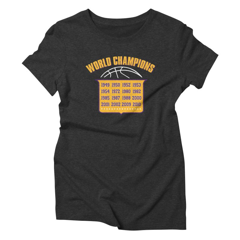 World Champions Women's Triblend T-Shirt by Lakers Nation's Artist Shop