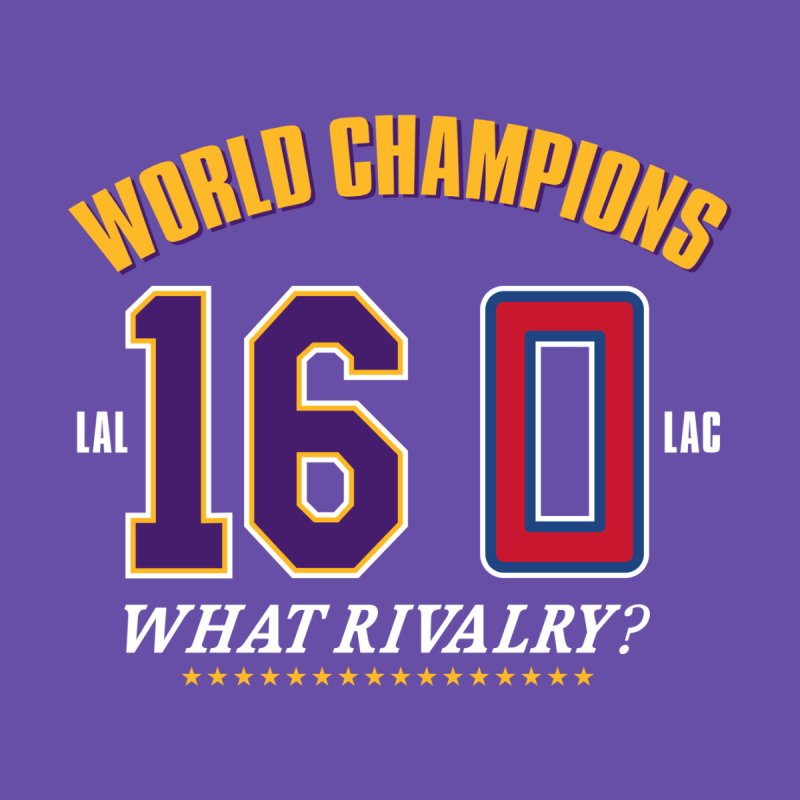 What Rivalry? Men's T-Shirt by Lakers Nation's Artist Shop