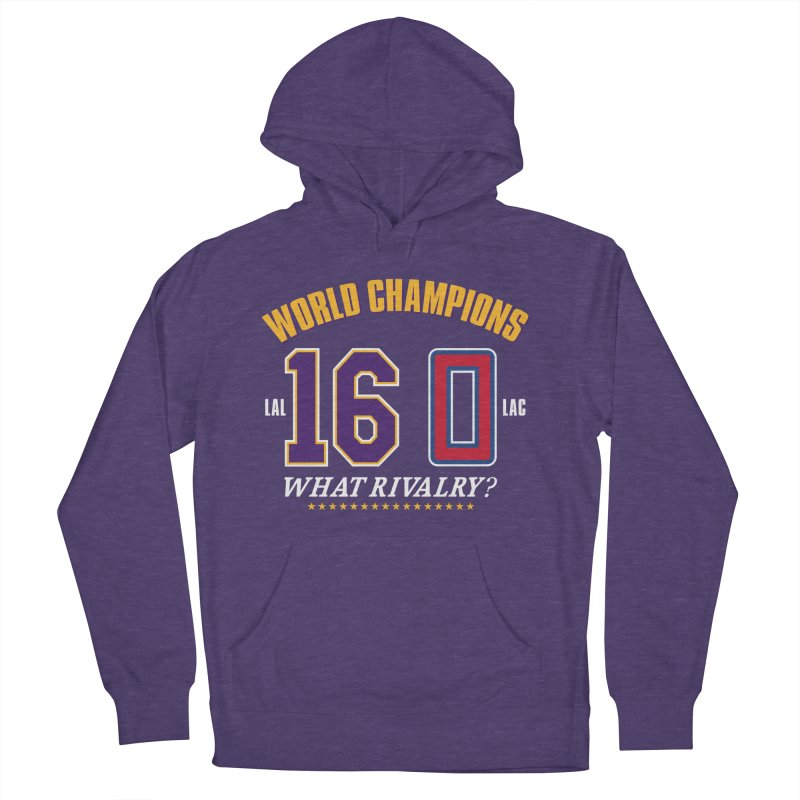 What Rivalry? Women's French Terry Pullover Hoody by Lakers Nation's Artist Shop