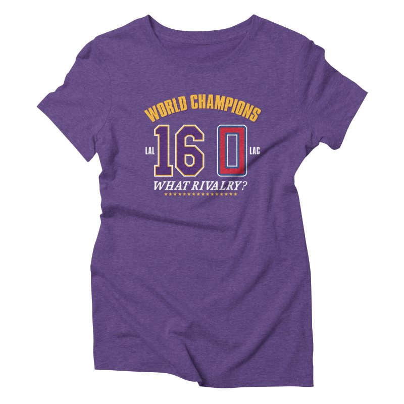 What Rivalry? Women's T-Shirt by Lakers Nation's Artist Shop