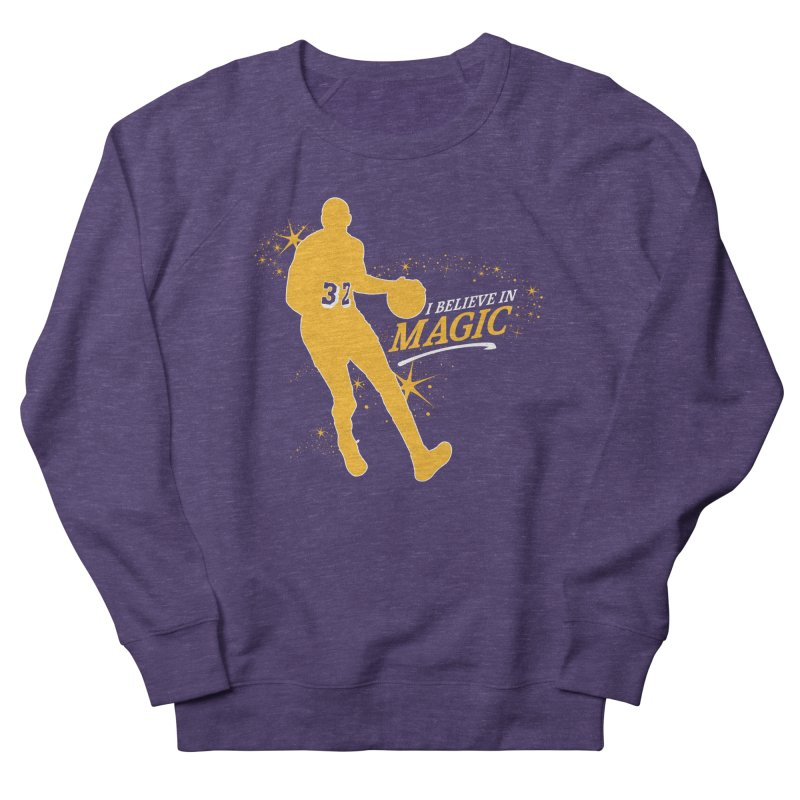 I Believe in Magic Men's French Terry Sweatshirt by Lakers Nation's Artist Shop