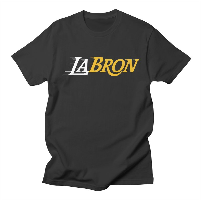 LaBron Women's Regular Unisex T-Shirt by Lakers Nation's Artist Shop