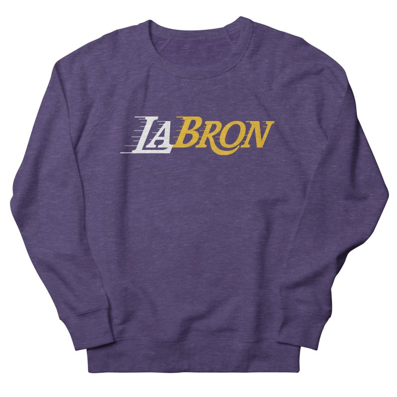 LaBron Women's French Terry Sweatshirt by Lakers Nation's Artist Shop