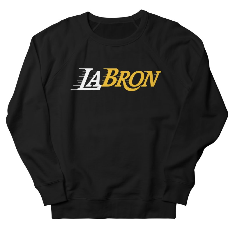 LaBron Men's French Terry Sweatshirt by Lakers Nation's Artist Shop