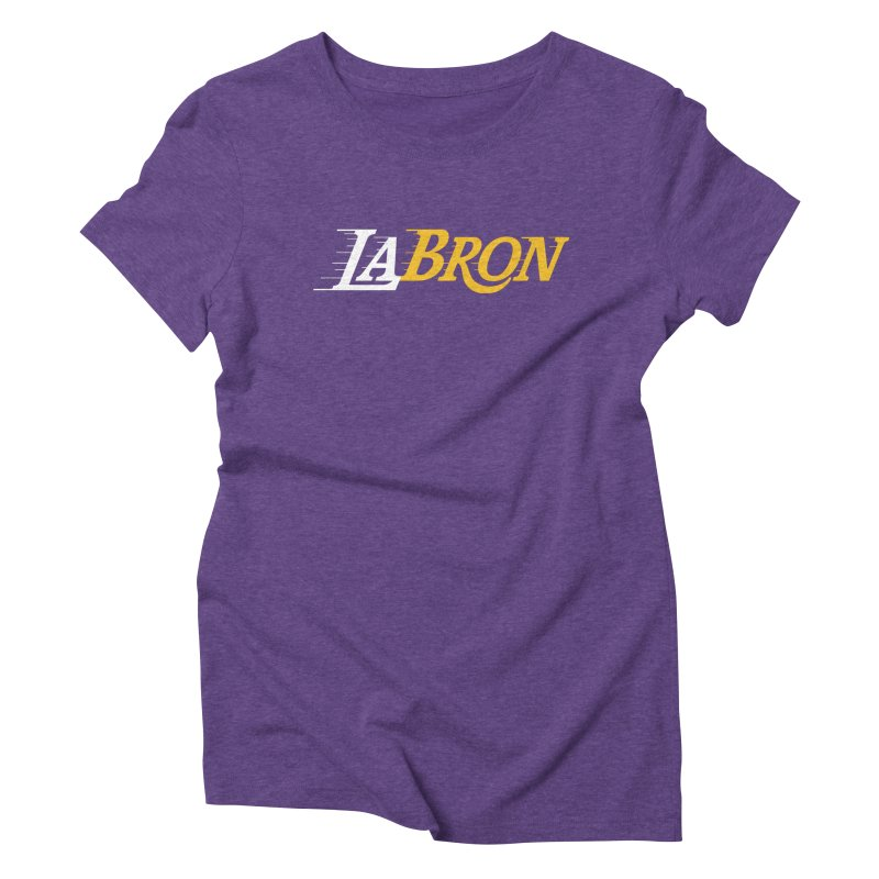 LaBron Women's Triblend T-Shirt by Lakers Nation's Artist Shop