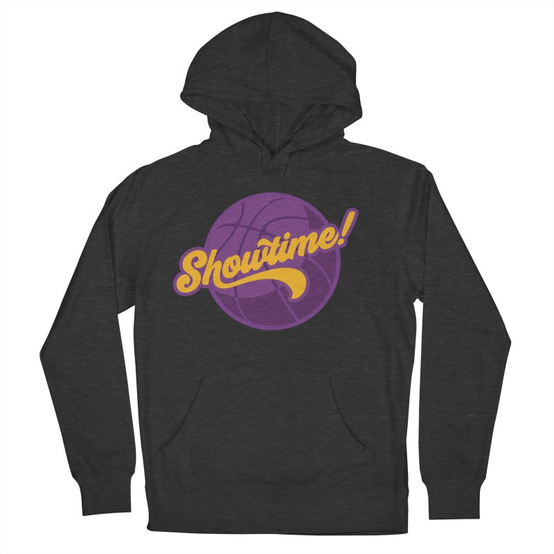 Showtime! Women's French Terry Pullover Hoody by lakersnation's Artist Shop